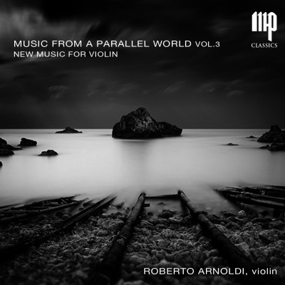 Roberto Arnoldi - Music from a parallel world